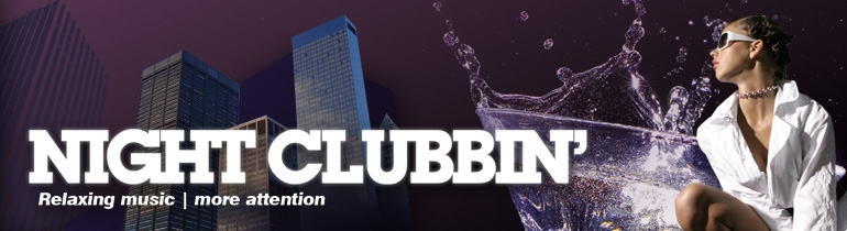 Promotion banner for Night Clubbin